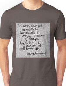 Quote Calvin and Hobbes Unisex T-Shirt