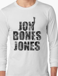 "Jon ""Bones"" Jones Long Sleeve T-Shirt"