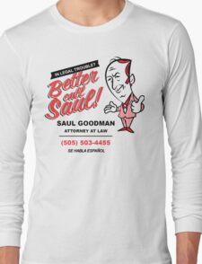 Better Call Saul! Long Sleeve T-Shirt