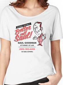 Better Call Saul! Women's Relaxed Fit T-Shirt