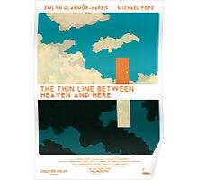The Thin Line Between Heaven and Here - Poster Poster
