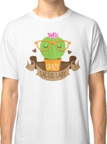 CRAZY CACTUS LADY (with cacti glasses banner) Classic T-Shirt