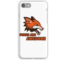 Foxes Are Awesome Cool Animal Nature Cute Fun iPhone Case/Skin