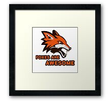Foxes Are Awesome Cool Animal Nature Cute Fun Framed Print