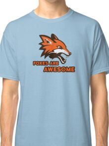 Foxes Are Awesome Cool Animal Nature Cute Fun Classic T-Shirt