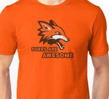 Foxes Are Awesome Cool Animal Nature Cute Fun Unisex T-Shirt