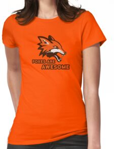 Foxes Are Awesome Cool Animal Nature Cute Fun Womens Fitted T-Shirt
