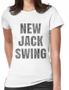 New Jack Swing Womens Fitted T-Shirt