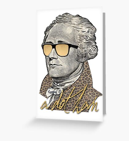 Alexander Hamilton - A dot Ham Greeting Card