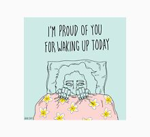 Proud of You Unisex T-Shirt
