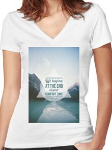 QUOTE Life begins at the end of your Comfort Zone Women's Fitted V-Neck T-Shirt