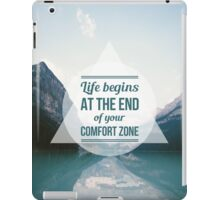 QUOTE Life begins at the end of your Comfort Zone iPad Case/Skin