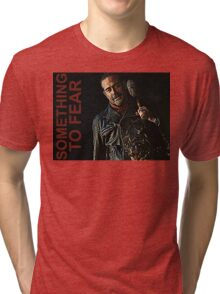 Negan Something To Fear Tri-blend T-Shirt