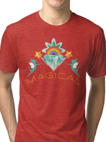 Magical : Fairies, Crystals, Rainbows, and Magic! Tri-blend T-Shirt