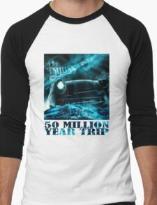 50 Million Year Trip Men's Baseball ¾ T-Shirt
