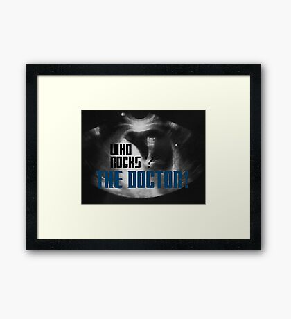 Who rocks? - The Doctor! Framed Print