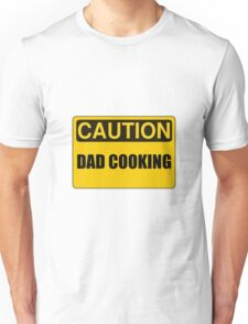 Dad Cooking Unisex T-Shirt