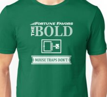 Mousetraps Favor the Timid Unisex T-Shirt