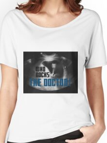Who rocks? - The Doctor! Women's Relaxed Fit T-Shirt