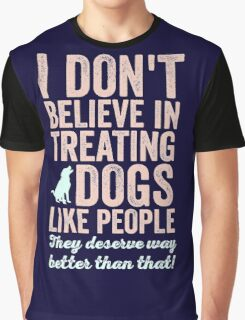 Treating Dogs Graphic T-Shirt