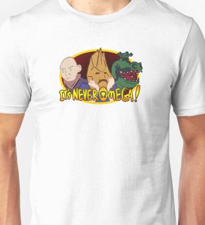 It's Never Omega! Unisex T-Shirt