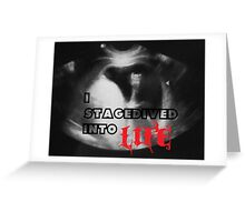 Rock - I stagedived into Life Greeting Card