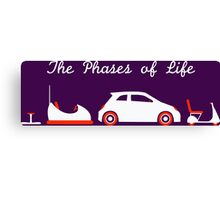 The Phases of Life - Driving Canvas Print