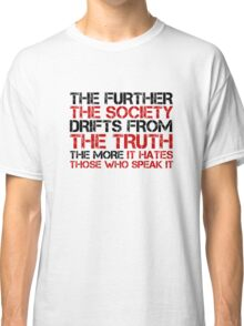 George Orwell Quote Free Speech Truth Political Classic T-Shirt