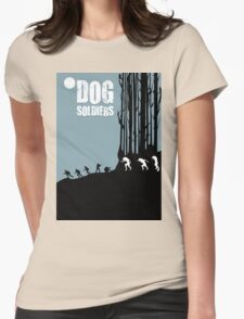 DOG SOLDIERS Womens Fitted T-Shirt