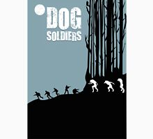 DOG SOLDIERS Unisex T-Shirt