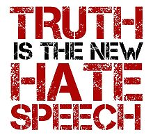 Truth Free Speech Political Offensive Liberty Freedom Photographic Print