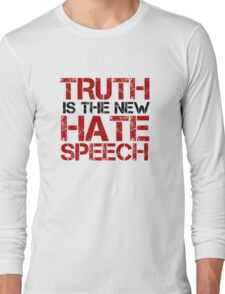Truth Free Speech Political Offensive Liberty Freedom Long Sleeve T-Shirt