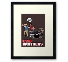 STEP BROTHERS DRUM SET Framed Print