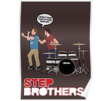 STEP BROTHERS DRUM SET Poster