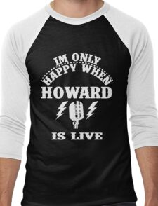 Im Only Happy When Howard Is Live Men's Baseball ¾ T-Shirt