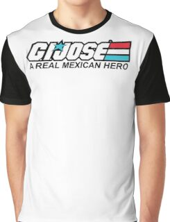 G.I. Jose A Real Mexican Hero Graphic T-Shirt