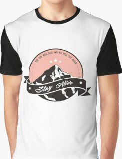 the sun will rise and we will try again Graphic T-Shirt