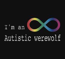 Autistic Werewolf Kids Tee