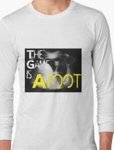 The Game is Afoot Long Sleeve T-Shirt