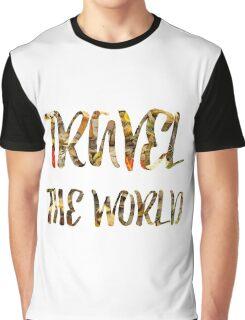 Travel the world Graphic T-Shirt