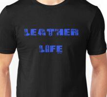 Leather Life Black Unisex T-Shirt