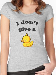 I don't give a duck! Women's Fitted Scoop T-Shirt