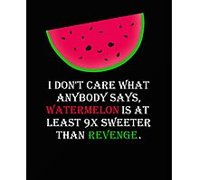 Watermelon or Revenge? Photographic Print