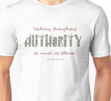 Nothing Strengthens Authority So Much As Silence - Da Vinci Unisex T-Shirt