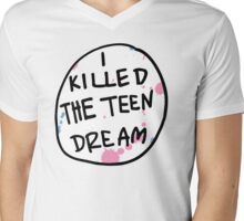 I killed the teen dream. Mens V-Neck T-Shirt