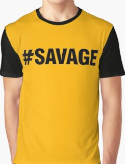#SAVAGE Graphic T-Shirt