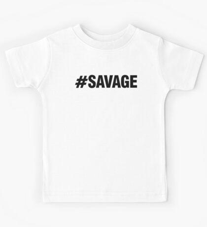 #SAVAGE Kids Tee