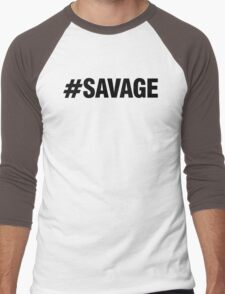 #SAVAGE Men's Baseball ¾ T-Shirt
