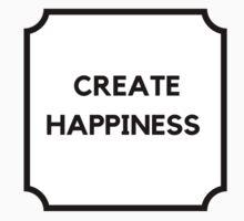 CREATE HAPPINESS Kids Tee