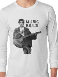 Music Kills Long Sleeve T-Shirt